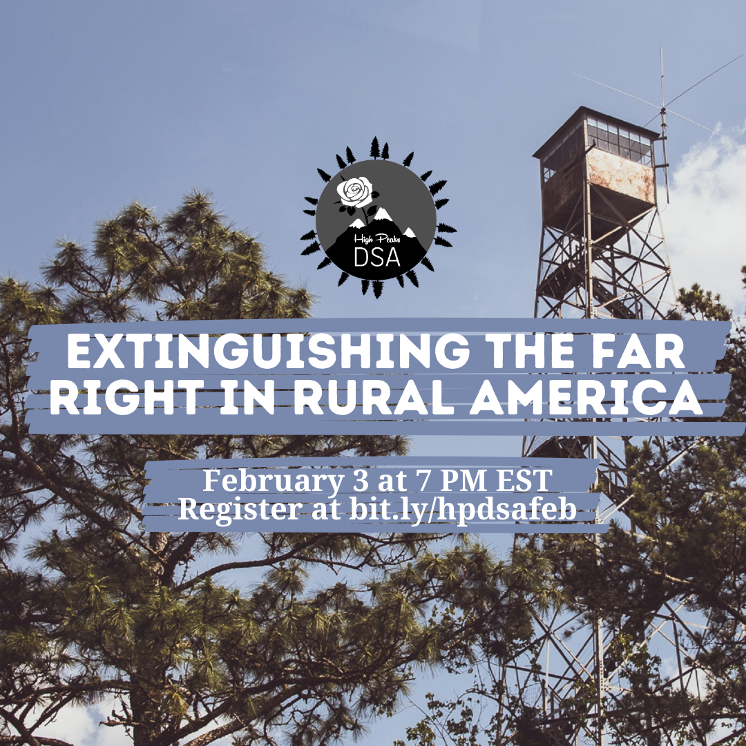 """Fire tower with words """"Extinguishing the Far Right in Rural America, February 3 at 7 PM EST, Register at bit.ly/hpdsafeb"""""""